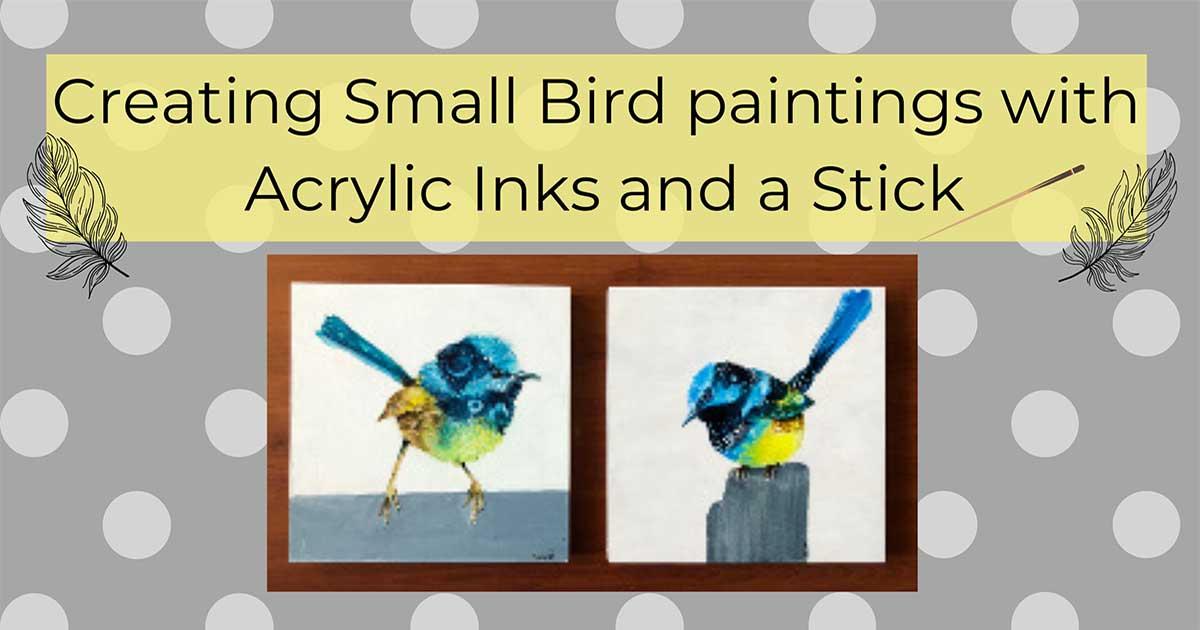small bird paintings created using acrylic inks